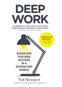 Deep Work   Newport Cal, ISBN:  9780349411903