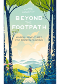 Beyond the Footpath   Gogerty Clare, ISBN:  9780349419671