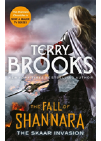 Skaar Invasion: Book Two of the Fall of Shannara   Brooks Terry, ISBN:  9780356510200