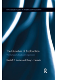 Quantum of Explanation   Auxier Randall E. (Souther Illinois University Carbondale USA), ISBN:  9780367258498