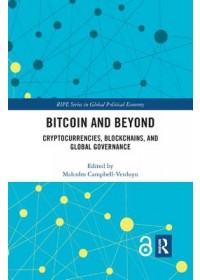 Bitcoin and Beyond (Open Access)   , ISBN:  9780367264925