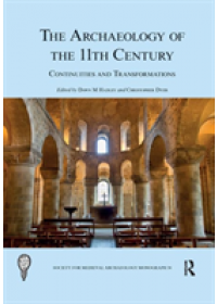 Archaeology of the 11th Century   , ISBN:  9780367266967