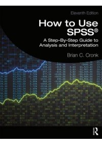 How to Use SPSS (R)   Cronk Brian C., ISBN:  9780367355692