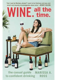 Wine. All the Time   Ross Marissa. A, ISBN:  9780399574160