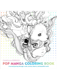 Pop Manga Coloring Book   D'Errico Camilla, ISBN:  9780399578472