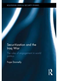 Securitisation and the Iraq War   Donnelly Faye, ISBN:  9780415518116