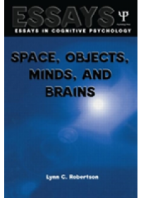 Space, Objects, Minds and Brains   Robertson Lynn C., ISBN:  9780415651899