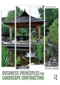Business Principles for Landscape Contracting   Cohan Steven, ISBN:  9780415788205