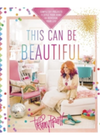 This Can be Beautiful   Pratt Tiffany, ISBN:  9780449016930