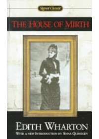 House of Mirth   Wharton Edith, ISBN:  9780451527561