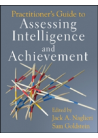 Practitioner's Guide to Assessing Intelligence and Achievement   Naglieri Jack A., ISBN:  9780470135389
