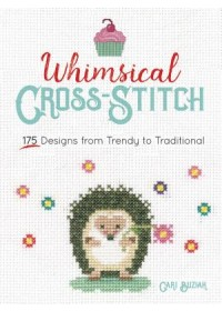 Whimsical Cross-Stitch: 175 Designs from Trendy to Traditional   Buziak Cari, ISBN:  9780486828626