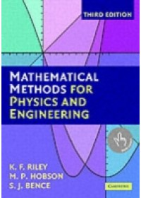 Mathematical Methods for Physics and Engineering   Riley K. F. (University of Cambridge), ISBN:  9780521679718