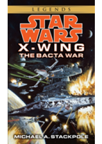 Star Wars: The Bacta War   Stackpole Michael A., ISBN:  9780553568042