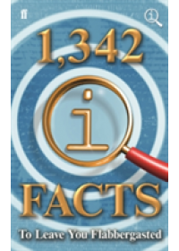 1,342 QI Facts to Leave You Flabbergasted   Lloyd John, ISBN:  9780571332465