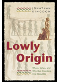 Lowly Origin   Kingdon Jonathan, ISBN:  9780691120287