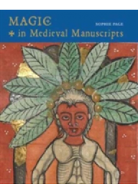 Magic in Medieval Manuscripts   Page Sophie, ISBN:  9780712352055