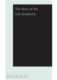 Story of Art   Gombrich Ernst H., ISBN:  9780714847030