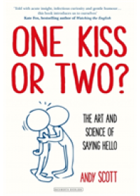 One Kiss or Two?   Scott Andy, ISBN:  9780715653197