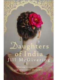 Daughters of India   McGivering Jill, ISBN:  9780749021825