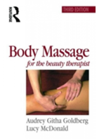 Body Massage for the Beauty Therapist   Goldberg Audrey Githa, ISBN:  9780750624534