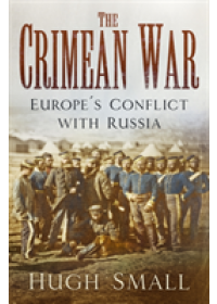Crimean War   Small Hugh, ISBN:  9780750985871