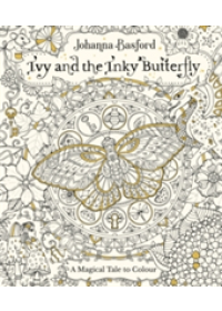 Ivy and the Inky Butterfly   Basford Johanna, ISBN:  9780753545652