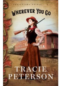 Wherever You Go   Peterson Tracie, ISBN:  9780764233371