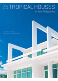 25 Tropical Houses in the Philippines   Reyes Elizabeth V., ISBN:  9780794608026
