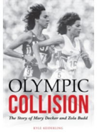 Olympic Collision   Keiderling Kyle, ISBN:  9780803290846