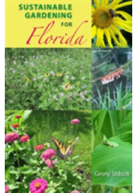 Sustainable Gardening for Florida   Stibolt Ginny, ISBN:  9780813033921