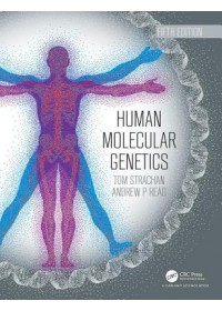 Human Molecular Genetics   Strachan Tom (Newcastle University UK), ISBN:  9780815345893