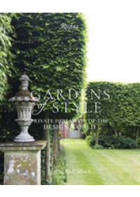 Gardens of Style   McCulloch Janelle, ISBN:  9780847861897
