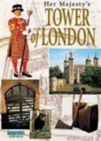 Her Majesty's Tower of London   Hedley Alan, ISBN:  9780853725237