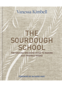 Sourdough School   Kimbell Vanessa, ISBN:  9780857833662