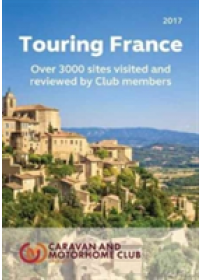 Touring France: A Guide to Touring and Over 3000 Sites in France   The Caravan Club, ISBN:  9780993278136