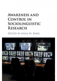 Awareness and Control in Sociolinguistic Research   , ISBN:  9781107420816