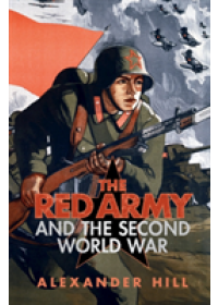 Armies of the Second World War   Hill Alexander, ISBN:  9781107688155