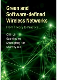 Green and Software-defined Wireless Networks   I Chih-Lin, ISBN:  9781108417327