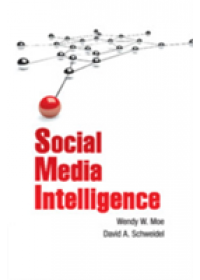 Social Media Intelligence   Moe Professor Wendy W. (University of Maryland College Park), ISBN:  9781108708029