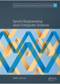 Sports Engineering and Computer Science   Qi Luo, ISBN:  9781138026506
