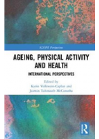 Ageing, Physical Activity and Health   , ISBN:  9781138052130