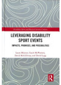 Leveraging Disability Sport Events   Misener Laura (University of Western Ontario Canada), ISBN:  9781138090781