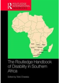 Routledge Handbook of Disability in Southern Africa   , ISBN:  9781138242333