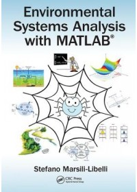 Environmental Systems Analysis with MATLAB (R)   Marsili-Libelli Stefano (University of Florence Italy), ISBN:  9781138490789