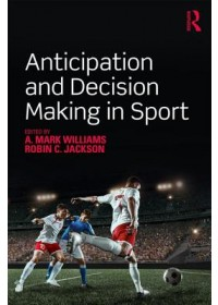 Anticipation and Decision Making in Sport   , ISBN:  9781138504844