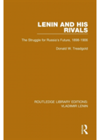 Lenin and his Rivals   Treadgold Donald W., ISBN:  9781138636859