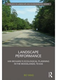 Landscape Performance   Yang Bo (Utah State University USA), ISBN:  9781138640115