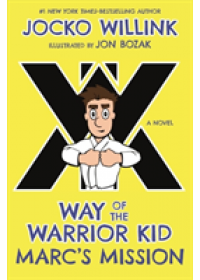 Way of the Warrior Kid   Willink Jocko, ISBN:  9781250156792