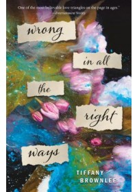 Wrong in All the Right Ways   Brownlee Tiffany, ISBN:  9781250309044